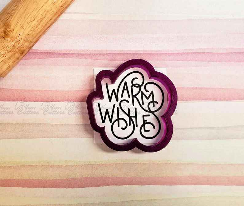 Warm Wishes Hand Lettered Cookie Cutter and Fondant Cutter and Clay Cutter with Optional Stencil,                       letter cookie cutters, cursive letter cookie stamp, cursive letter fondant cutters, fancy letter cookie cutters, large letter cookie cutters, letter shaped cookie cutters, high heel cookie cutter, sugarbelle christmas cookie cutters, baby boy cookie cutters, dinosaur shape cutters, love heart cookie cutter, dragon ball cookie cutter, new years eve cookie cutters, chiefs cookie cutter,