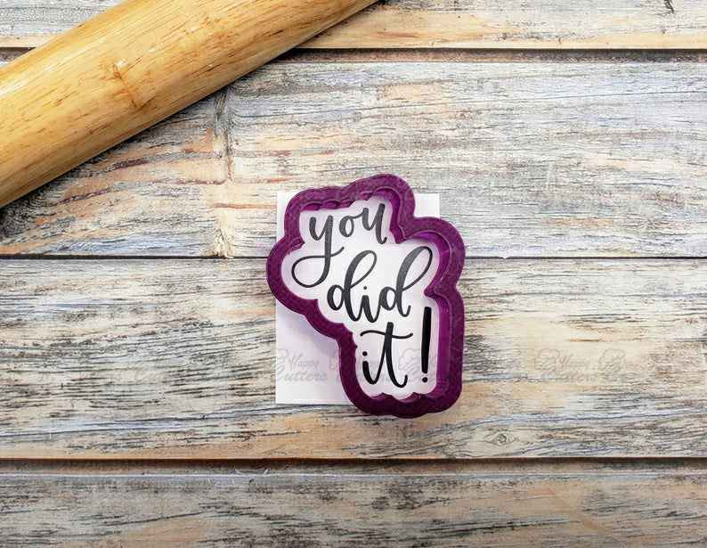 You Did It Hand Lettered Cookie Cutter and Fondant Cutter and Clay Cutter with Optional Stencil,                       letter cookie cutters, cursive letter cookie stamp, cursive letter fondant cutters, fancy letter cookie cutters, large letter cookie cutters, letter shaped cookie cutters, fox run cookie cutters, succulent cookie cutter, noah's ark cookie cutters, animal cookie cutters walmart, christmas shape cutters, western cookie cutters, letter biscuit cutters, kmart christmas cookie cutters,