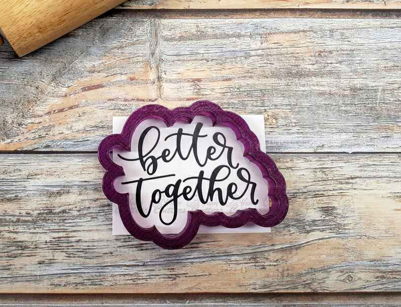 Better Together Hand Lettered Cookie Cutter and Fondant Cutter and Clay Cutter with Optional Stencil,                       letter cookie cutters, cursive letter cookie stamp, cursive letter fondant cutters, fancy letter cookie cutters, large letter cookie cutters, letter shaped cookie cutters, 4 inch round cookie cutter, superman fondant cutter, snow globe cookie cutter michaels, embossed cookie cutters, wilton easter cookie cutters, honey pot cookie cutter, westie cookie cutter, afro cookie cutter,