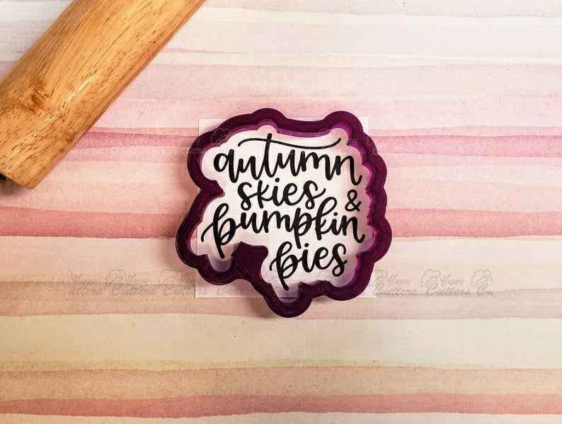 Autumn Skies & Pumpkin Pies Hand Lettered Cookie Cutter and Fondant Cutter and Clay Cutter with Optional Stencil,                       letter cookie cutters, cursive letter cookie stamp, cursive letter fondant cutters, fancy letter cookie cutters, large letter cookie cutters, letter shaped cookie cutters, plastic shape cutters, leprechaun cookie cutter, perfume bottle cookie cutter, bob's burgers cookie cutters, parrot cookie cutter, unicorn cookie cutter set, santa hat cookie cutter, number 4 cookie cutter,