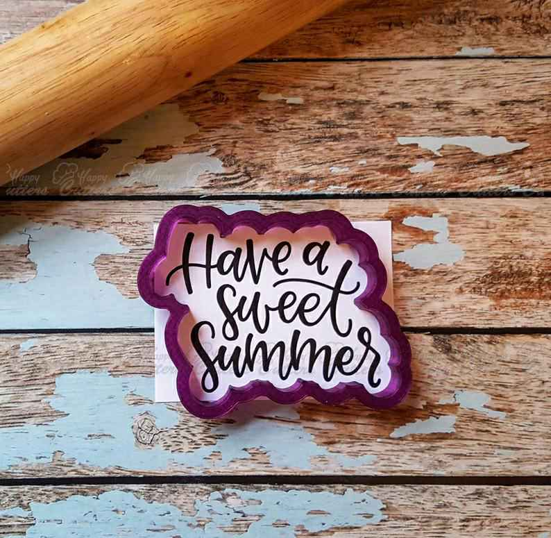 Have a Sweet Summer Hand Lettered Cookie Cutter and Fondant Cutter and Clay Cutter with Optional Stencil,                       letter cookie cutters, cursive letter cookie stamp, cursive letter fondant cutters, fancy letter cookie cutters, large letter cookie cutters, letter shaped cookie cutters, guitar cookie cutter, best cookie cutters, hexagon cookie cutter michaels, tea bag cookie cutter, jersey cookie cutter, christmas themed cookie cutters, cookie cutter near me, minnie mouse cookie cutter michaels,