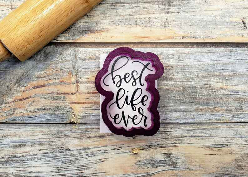 Best Life Ever Hand Lettered Cookie Cutter and Fondant Cutter and Clay Cutter with Optional Stencil,                       letter cookie cutters, cursive letter cookie stamp, cursive letter fondant cutters, fancy letter cookie cutters, large letter cookie cutters, letter shaped cookie cutters, sweet sugarbelle scarecrow cookie cutter, duck shaped cookie cutter, baby onesie cookie cutter, letter m cookie cutter, kitty cookie cutter, bike cookie cutter, rolling cookie cutter set, gingerbread cookie cutters walmart,
