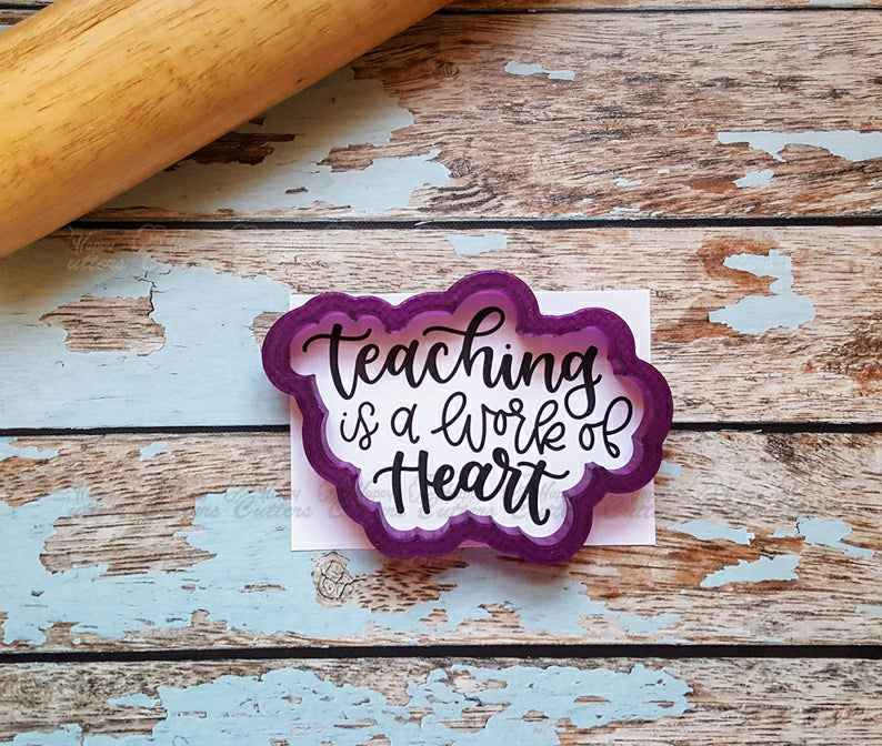 Teaching is a Work of Heart Hand Lettered Cookie Cutter and Fondant Cutter and Clay Cutter with Optional Stencil,                       letter cookie cutters, cursive letter cookie stamp, cursive letter fondant cutters, fancy letter cookie cutters, large letter cookie cutters, letter shaped cookie cutters, friends cookie cutters, mickey mouse gingerbread cookie cutter, williams sonoma cookie stamps, 50th birthday cookie cutters, bull terrier cookie cutter, 3d christmas cookie cutter set, dumbbell cookie cutter, 30 cookie cutter,