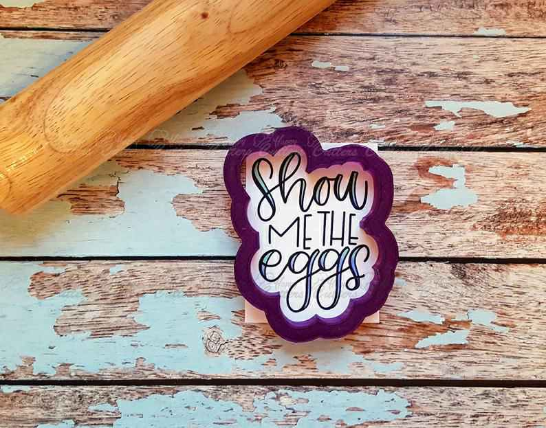 Show Me The Eggs Hand Lettered Cookie Cutter and Fondant Cutter and Clay Cutter with Optional Stencil,                       letter cookie cutters, cursive letter cookie stamp, cursive letter fondant cutters, fancy letter cookie cutters, large letter cookie cutters, letter shaped cookie cutters, playing card cutter set, coffin cookie, mini heart cutter, lion cookie cutter, sweet silhouettes cookie cutters, camping cookie cutters, turkey cookie cutter michaels, sweet sugarbelle christmas,