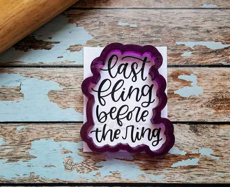 Last Fling Before the Ring Hand Lettered Cookie Cutter and Fondant Cutter and Clay Cutter with Optional Stencil,                       letter cookie cutters, cursive letter cookie stamp, cursive letter fondant cutters, fancy letter cookie cutters, large letter cookie cutters, letter shaped cookie cutters, unusual cookie cutters uk, bitten cookie cutter, aliexpress cookie cutters, mini goldfish cookie cutter, pacifier cookie cutter, laser cut cookie cutter, cookie cutters, cactus cookie cutter set,