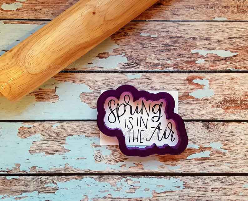 Spring is in the Air Hand Lettered Cookie Cutter and Fondant Cutter and Clay Cutter with Optional Stencil,                       letter cookie cutters, cursive letter cookie stamp, cursive letter fondant cutters, fancy letter cookie cutters, large letter cookie cutters, letter shaped cookie cutters, rainbow cookie cutter, alphabet cookie cutters big w, mini pie crust cutters, canadian tire cookie cutters, gucci cookie cutter, cow face cookie cutter, descendants cookie cutter, fruit cutter shapes,
