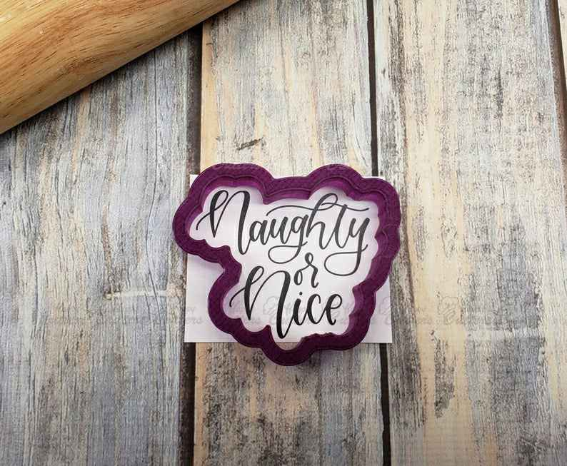 Naughty or Nice Hand Lettered Cookie Cutter and Fondant Cutter and Clay Cutter with Optional Stencil,                       letter cookie cutters, cursive letter cookie stamp, cursive letter fondant cutters, fancy letter cookie cutters, large letter cookie cutters, letter shaped cookie cutters, christmas light cookie cutter, letter e cookie cutter, tennis racket cookie cutter, baking cutters, baby biscuit cutters, crescent cookie cutter, the cookie cutter company, cracker cutter,