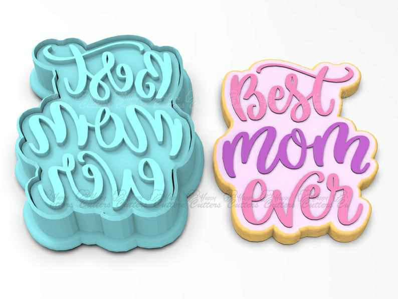 Best Mom Ever  Cookie Cutter | Stamp | Stencil - SHARP EDGES - FAST Shipping - Choose Your Own Size!,                       letter cookie cutters, cursive letter cookie stamp, cursive letter fondant cutters, fancy letter cookie cutters, large letter cookie cutters, letter shaped cookie cutters, small square cookie cutter, bakerlogy etsy, surfboard cookie cutter, fancy flours cookie cutters, dog paw cookie cutter, cactus cookie cutter, letter cookie cutters, weed leaf cookie cutter,