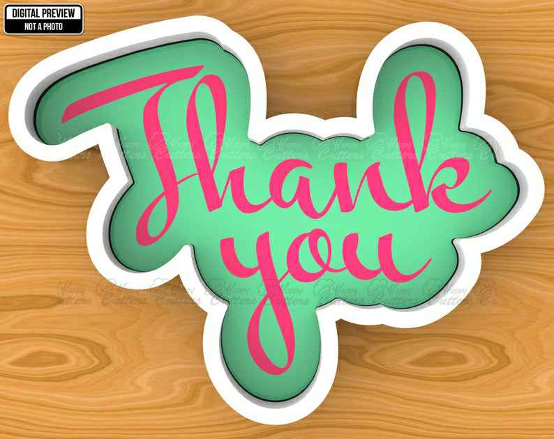 Thank You Hand Lettered Cookie Cutter, Selectable sizes, Sharp Edge Upgrade Available SKU1370,                       letter cookie cutters, cursive letter cookie stamp, cursive letter fondant cutters, fancy letter cookie cutters, large letter cookie cutters, letter shaped cookie cutters, christmas light cookie cutter, fancy number cookie cutters, globe cookie cutter, frenchie cookie cutter, mickey mouse cookie cutter set, turkey cookie cutter, finger shaped cookie cutter, cheer cookie cutters,