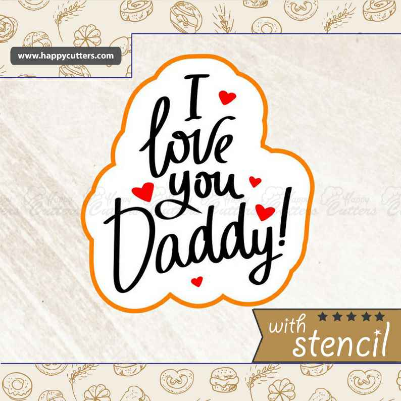 I Love You Daddy,                       letter cookie cutters, cursive letter cookie stamp, cursive letter fondant cutters, fancy letter cookie cutters, large letter cookie cutters, letter shaped cookie cutters, cat cookie cutter michaels, elephant biscuit cutter, construction cookie cutters, cassette tape cookie cutter, twelve days of christmas cookie cutters, birthday cake cookie cutter, scalloped fondant cutter, canadian tire cookie cutters,