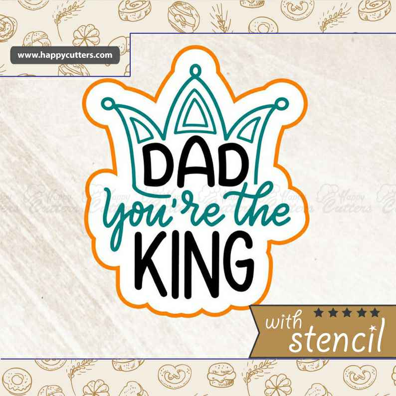 Dad you're the King,                       letter cookie cutters, cursive letter cookie stamp, cursive letter fondant cutters, fancy letter cookie cutters, large letter cookie cutters, letter shaped cookie cutters, love heart cutter, hibiscus cookie cutter, elephant shaped cookie cutter, spoon shaped cookie cutter, gingerdead men, 16 cookie cutter, mario cookie cutter, wooden cookie stamps,