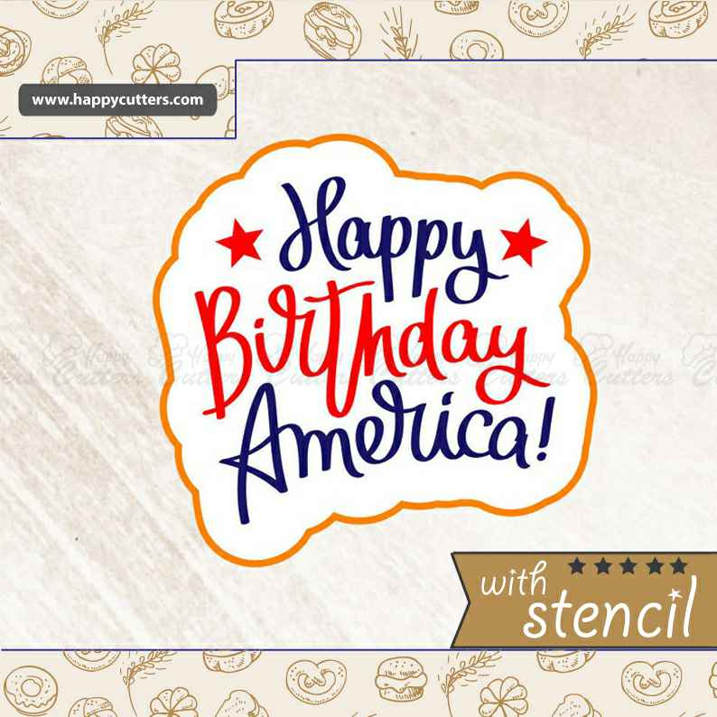 Happy Birthday America,                       letter cookie cutters, cursive letter cookie stamp, cursive letter fondant cutters, fancy letter cookie cutters, large letter cookie cutters, letter shaped cookie cutters, sock cookie cutter, chef hat cookie cutter, number 5 cookie cutter, bluey cookie cutter, small heart cookie cutter, laser cut cookie cutter, peppa cookie cutter, chinese new year cookie cutters,
