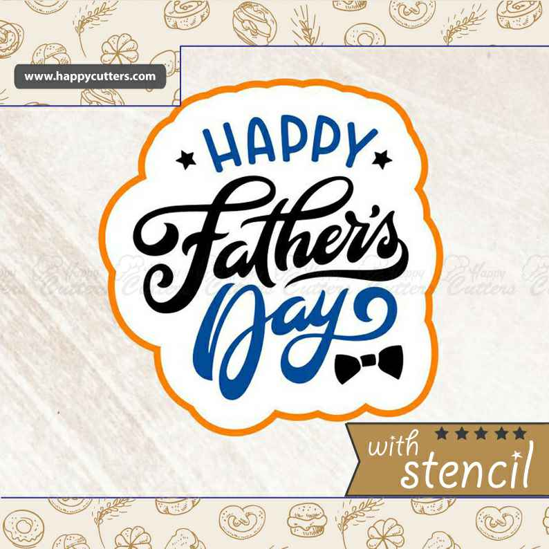 Happy Father's Day 6,                       letter cookie cutters, cursive letter cookie stamp, cursive letter fondant cutters, fancy letter cookie cutters, large letter cookie cutters, letter shaped cookie cutters, african animal cookie cutters, small square cookie cutter, yoga gingerbread cookie cutters, dog shaped cookie cutters, small dog bone cookie cutter, fish biscuit cutter, weed cookie cutter near me, basset hound cookie cutter,